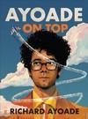 Ayoade on Top - Richard Ayoade (Paperback)