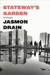 Stateway's Garden - Jasmon Drain (Hardcover)