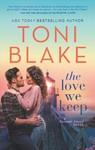 The Love We Keep - Toni Blake (Paperback)