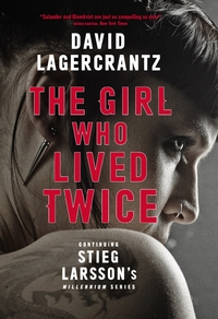 The Girl Who Lived Twice - David Lagercrantz (Trade Paperback)
