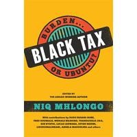 Black Tax - Niq Mhlongo (Paperback)