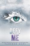 Defy Me - Tahereh Mafi (Paperback)