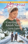 Courting The Amish Nanny - Carrie Lighte (Paperback)