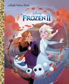 Disney - Frozen 2 - Golden Books Publishing Company (Hardcover)