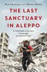 Last Sanctuary In Aleppo - Alaa Aljaleel (Paperback)