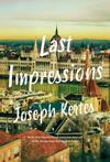Last Impressions - Joseph Kertes (Paperback)
