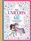 My Unicorn And Me - Sterling Children's (Paperback)