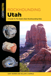 Rockhounding Utah a Gt the Stpb (Paperback)