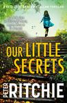 Our Little Secrets - Peter Ritchie (Paperback)