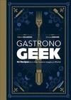 Gastronogeek - Thibaud Villanova (Hardcover)