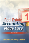 Real Estate Accounting Made Easy - Obioma A. Ebisike (Hardcover)