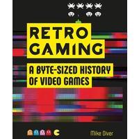Retro Gaming - Mike Diver (Hardcover)