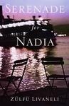 Serenade For Nadia - Zulfu Livaneli (Paperback)