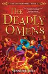 The Uncommoners #3: The Deadly Omens - Jennifer Bell (Hardcover)