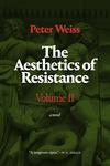 The Aesthetics of Resistance, Volume II - Peter Weiss (Paperback)