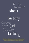 A Short History Of Falling - Joe Hammond (Hardcover)
