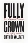Fully Grown - Dietrich Vollrath (Hardcover)