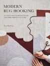 Modern Rug Hooking - Rose Pearlman (Paperback)