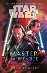 Star Wars:  Master & Apprentice - Claudia Gray (Paperback)