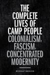 The Complete Lives of Camp People - Rudolf Mra´zek (Paperback)