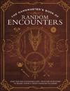 The Gamemaster's Book of Random Encounters - Jeff Ashworth (Paperback)