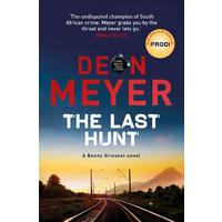 The Last Hunt - Deon Meyer (Trade Paperback)