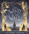 Wind In the Wall - Sally Gardner (Hardcover)