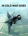 In Cold War Skies - Michael Napier (Hardcover)