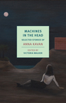Machines in the Head: Collected Stories - Anna Kavan (Paperback)