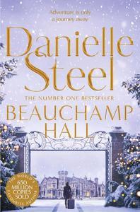 Beauchamp Hall - Danielle Steel (Paperback)