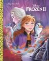 Disney: Frozen 2 - Bill Scollon (Hardcover)