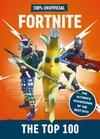 Fortnite - the Top 100 100% Unofficial - Egmont Publishing UK (Hardcover)