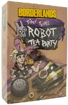 Borderlands: Tiny Tina's Robot Tea Party (Card Game)
