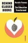 Behind Closed Doors - Natalie Fiennes (Paperback)