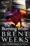 The Burning White - Brent Weeks (Paperback)