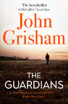 The Guardians - John Grisham (Trade Paperback)