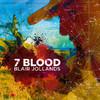 Blair Jollands - 7 Blood (CD)