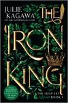 The Iron King Special Edition - Julie Kagawa (Paperback)