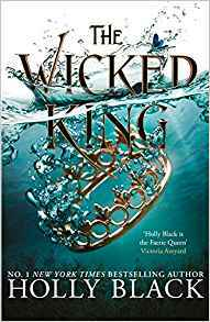 Wicked King (the Folk of the Air #2) - Holly Black (Paperback) - Cover