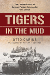 Tigers In the Mud the Combat Cpb (Paperback)