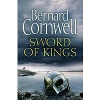 Sword Of Kings - Bernard Cornwell (Trade Paperback)
