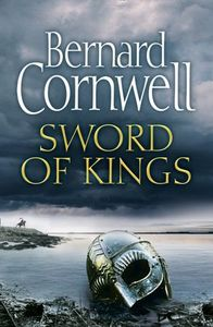 Sword Of Kings - Bernard Cornwell (Trade Paperback)