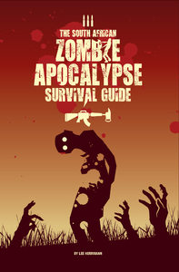 South African Zombie Apocalypse Survival Guide - Lee Herrmann (Paperback) - Cover