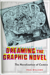 Dreaming the Graphic Novel - Paul Williams (Paperback)