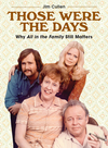 Those Were the Days - Jim Cullen (Paperback)