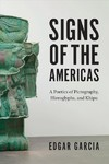 Signs of the Americas - Edgar Garcia (Paperback)