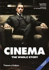 Cinema: the Whole Story - Christopher Frayling (Paperback)