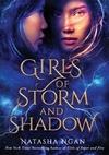 Girls of Storm and Shadow - Natasha Ngan (Hardcover)