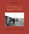 Treasure Of The Spanish Civil War And Other Tales - Serge Pey (Paperback)