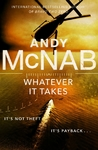Whatever It Takes - Andy McNab (Paperback)